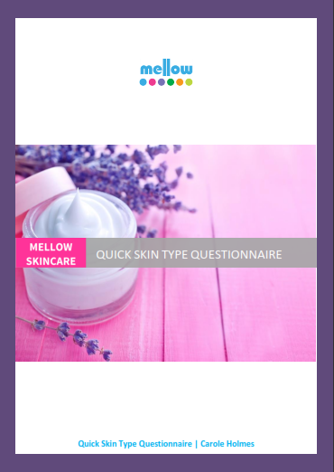 Mellow Skincare Skin Type Questionnaire